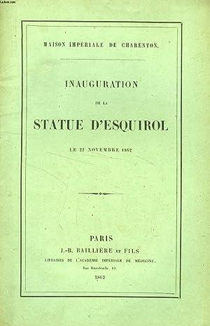 INAUGURATION DE LA STATUE D'ESQUIROL, LE 22 NOVEMBRE 1862: COLLECTIF