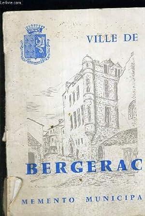 VILLE DE BERGERAC - MEMENTO MUNICIPAL 1960 / GUIDE ADMINISTRATIF DE LA FAMILLE.: COLLECTRIF