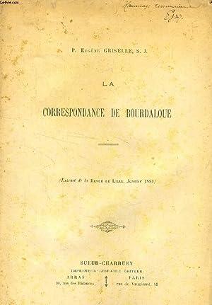 LA CORRESPONDANCE DE BOURDALOUE (TIRE A PART): GRISELLE EUGENE, S. J.