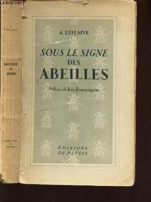 SOUS LE SIGNE DES ABEILLES - VALERIE MAZUYER.: LEFLAIVE A.