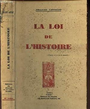 LA LOI DE L'HISTOIRE.: JOLLIVET CASTELOT