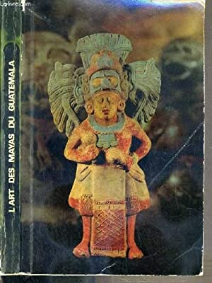 L'ART DES MAYAS DU GUATEMALA - 1967-1968 - STRASBOURG / NANTES / CHAMBERY / ...