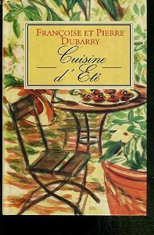 CUISINE D'ETE: DUBARRY FRANCOISE ET