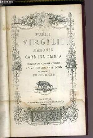 PUBLII VIRGILII MARONIS CARMINA OMNIA - PERPETUO: DUBNER FR. /