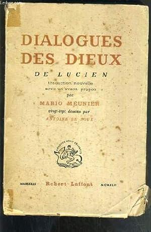 DIALOGUES DES DIEUX DE LUCIEN.: LUCIEN (PAR MEUNIER MARIO)