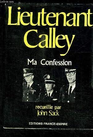 LIEUTENANT CALLEY MA CONFESSION: SACK JOHN