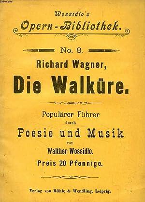 DIE WALKÜRE, POPULÄRER FÜHRER DURCH POESIE UND MUSIK: WAGNER RICHARD, Von W. ...