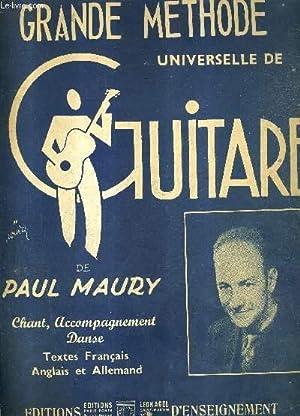 GRANDE METHODE DE GUITARE / NOUVELLE EDITION REVUE ET AUGMENTEE.: MAURY PAUL