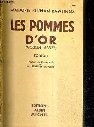 LES POMMES D'OR (GOLDEN APPLES) - ROMAN.: KINNAN RAWLINGS MARJORIE.