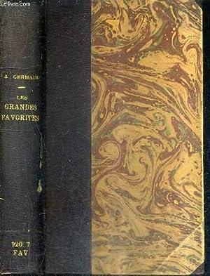 LES GRANDES FAVORITES 1815-1940 - L'AMOUR ET LA POLITIQUE.: GERMAIN ANDRE