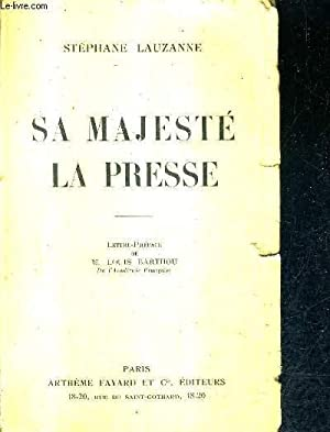 SA MAJESTE LA PRESSE.: LAUZANNE STEPHANE