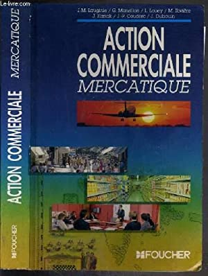 ACTION COMMERCIALE MERCATIQUE: LAUGINIE J.M. -