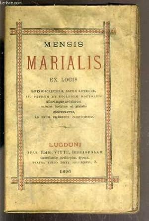 MENSIS MARIALIS EX LOCIS - DIVINAE SCRIPTURAE SACRAE LITURGIAE, SS PATRUM ET ECCLESIAE DOCTORUM - ...