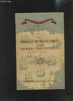 LES VOYAGES DE DECOUVERTES ET LES PREMIERS ETABLISSEMENTS (XV- XVIe siècles)- TROISIEME ...
