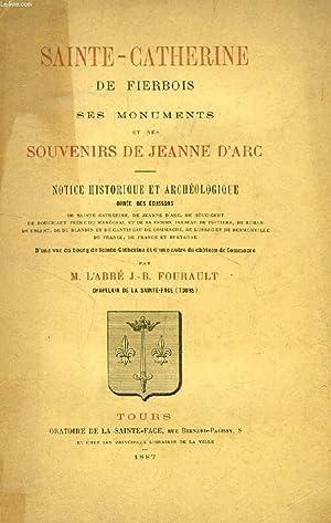 SAINTE-CATHERINE DE FIERBOIS, SES MONUMENTS ET SES SOUVENIRS DE JEANNE D'ARC: FOURAULT Abbé J....