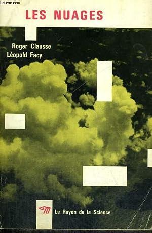 LES NUAGES - Collection Le Rayon de: CLAUSSE Roger, FACY