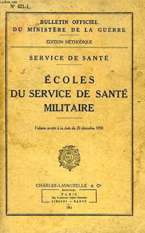 ECOLES DU SERVICE DE SANTE MILITAIRE: COLLECTIF