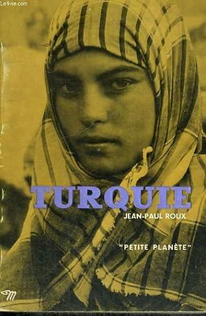 TURQUIE - Collection Petite planète n°11: ROUX Jean-Paul