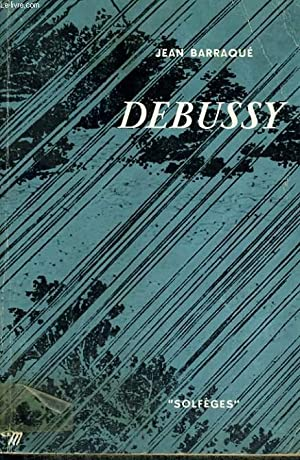 DEBUSSY - Collection Solfèges n°22: BARRAQUE Jean