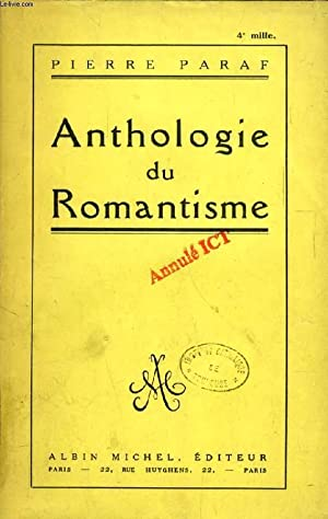 ANTHOLOGIE DU ROMANTISME: PARAF PIERRE