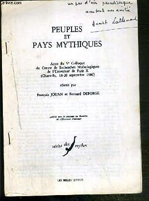 PEUPLES ET PAYS MYTHIQUES - ACTES DU: JOUAN FRANCOIS -