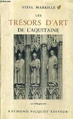 LES TRESORS D'ART DE L'AQUITAINE .: MAREILLE VITAL