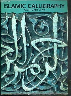 ISLAMIC CALLIGRAPHY - TEXTE EXCLUSIVEMENT EN ANGLAIS.: SAFADI YASIN HAMID