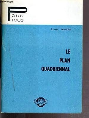 LE PLAN QUARIENNAL / COLLECTION POUR TOUS: TIDADINI AZIOUZ