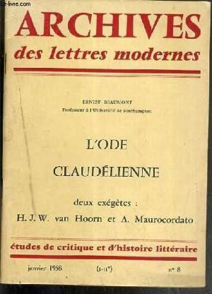 ARCHIVES DES LETTRES MODERNES - N°8 - JANVIER 1958 - L'ODE CLAUDELIENNE - DEUX EXEGETES: H...