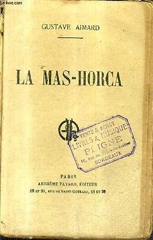 LA MAS HORCA.: AIMARD GUSTAVE