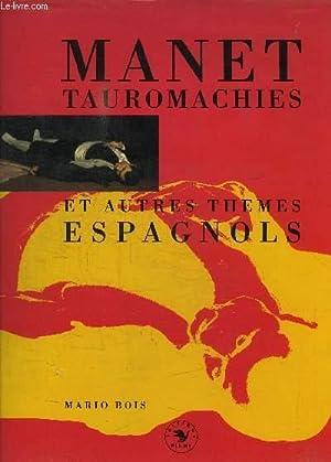 MANET TAUROMACHIES ET AUTRES THEMES ESPAGNOLS: BOIS MARIO