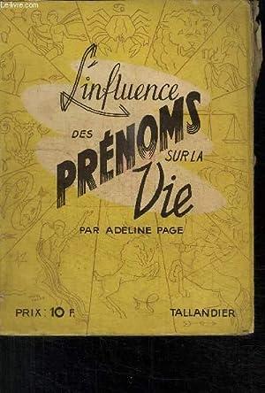 L INFLUENCE DES PRENOM SUR LA VIE: PAGE ADELINE