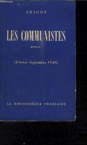LES COMMUNISTES (FEVRIER-SEPTEMBRE 1939): ARAGON