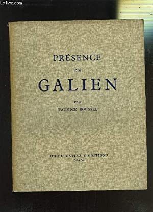 PRESENCE DE GALIEN: BOUSSEL PATRICE