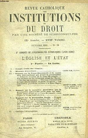 REVUE CATHOLIQUE DES INSTITUTIONS ET DU DROIT, IXe ANNEE, XVIIe VOLUME, N° 10, OCT. 1881 (...