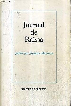 JOURNAL DE RAISSA.: MARITAIN JACQUES &