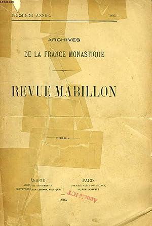 ARCHIVES DE LA FRANCE MONASTIQUE, REVUE MABILLON, 9 TOMES (ANNEES), 1905-1914 (Tome I: Dom Besse. L...
