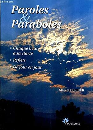 PAROLES & PARABOLES - CHAQUE HEURE A: PERRIER MARCEL