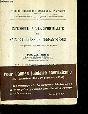 INTRODUCTION A LA SPIRITUALITE DE SAINTE THERESE: L'ABBE ANDRE COMBES