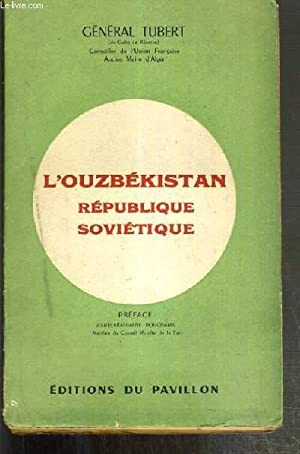 L'OUZBEKISTAN REPUBLIQUE SOVIETIQUE: TUBERT GENERAL