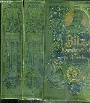 LA NOUVELLE MEDICATION NATURELLE - TRAITE ET: BILZ F.E