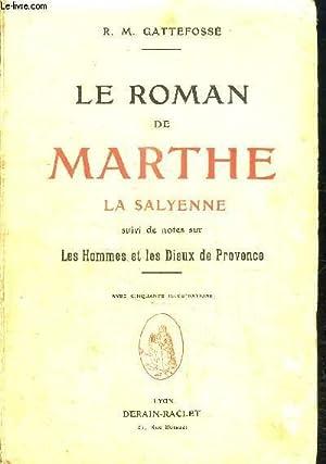 LE ROMAN DE MARTHE LA SALYENNE- SUIVI: GATTEFOSSE R.M.