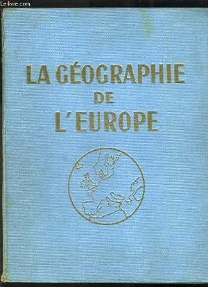 LA GEOGRAPHIE DE L EUROPE - TOME 1: GOSSOT HENRY / BOIGELOT