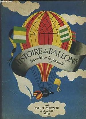 HISTOIRE DES BALLONS RACONTEE A LA JEUNESSE: PALUEL-MARMONT