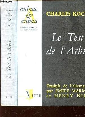 LE TEST DE L'ARBRE - LE DIAGNOSTIC: KOCH CHARLES