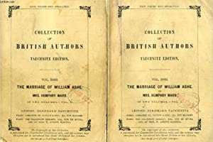 THE MARRIAGE OF WILLIAM ASHE, 2 VOLUMES: HUMPHRY WARD Mrs.