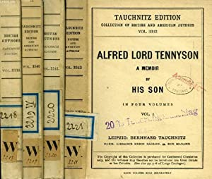 ALFRED LORD TENNYSON, A MEMOIR (BY HIS SON), 4 VOLUMES (TAUCHNITZ EDITION, COLLECTION OF BRITISH ...