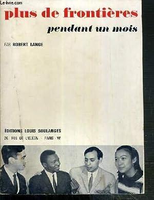 PLUS DE FRONTIERES PENDANT UN MOIS: LANGE ROBERT