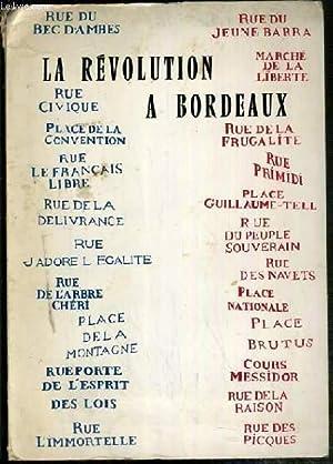 LA REVOLUTION A BORDEAUX / PHOTOTHEQUE PEDAGOGIQUE N°IX.: COLLECTIF