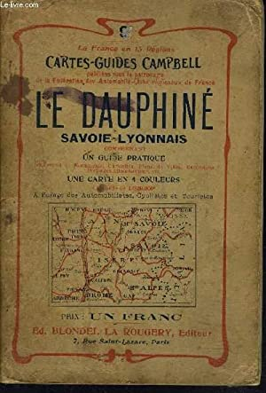 CARTE- GUIDES CAMPBELL N°9 - LE DAUPHINE / SAVOIE LYONNAIS - LIVRE SANS LA CARTE.: ...